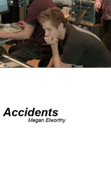 Accidents // hemmings [editing]