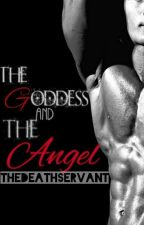 The Goddess and the Angel by TheDeathServant