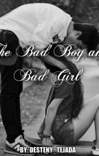 The Bad Boy and The Bad Girl by Desteny_Tejada_