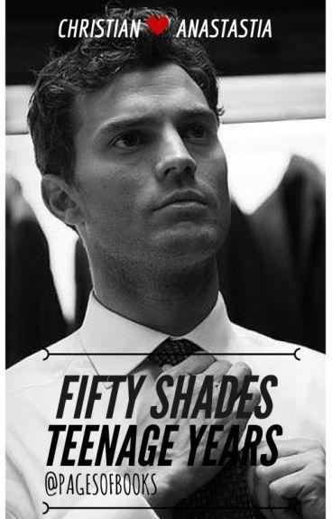 Fifty Shades Of Teenage Years