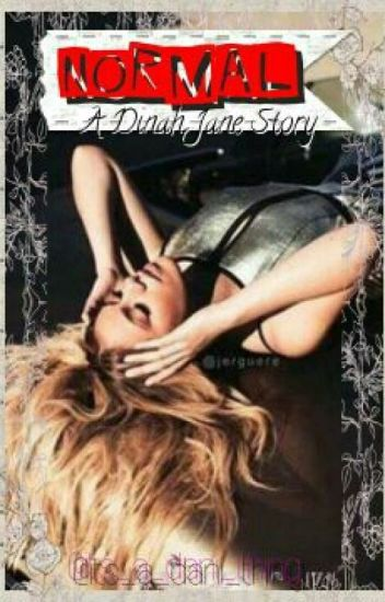 Normal: A Dinah Jane Story