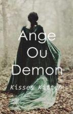 Ange Ou Demon by KissesKitten