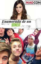 Enamorada de un viner (EDITANDO) by FloppyTomatis