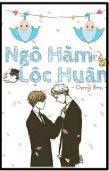[HunHan][M]Ngô Hàm, Lộc Huân
