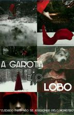 A Garota e o Lobo by jehh_jehh
