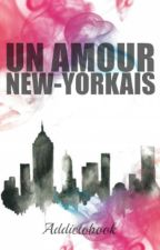 Un amour new-yorkais by addictobook