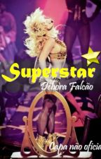 Superstar by DeboraFalcao