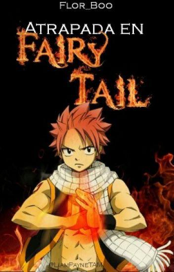 Atrapada en Fairy Tail. Natsu x Tu.