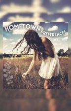 ||HomeTown Preferences|| #wattys2015 by irwinftgray