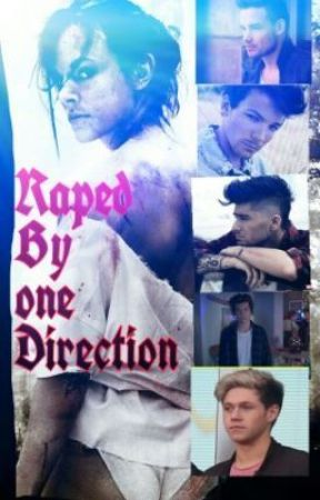Raped By One Direction by HarryLoverOf1D