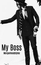 My Boss by MorganHoodStyles