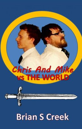 Chris And Mike vs The World by BrianSCreek