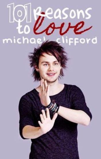 101 reasons to love Michael Clifford [ traduzione italiana ]