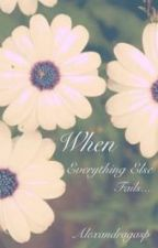When Everything Else Fails... by alexandragasp