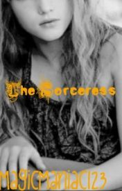 The Sorceress by MisticGirl7