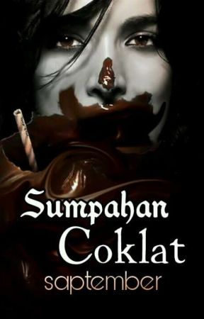 SUMPAHAN COKLAT by saptember