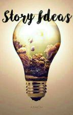 Story Ideas. ↣ acm by AJMACM