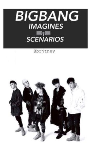 BigBang : Imagines and Scenarios