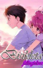 Bisikleta (Short story) by fallinginlove