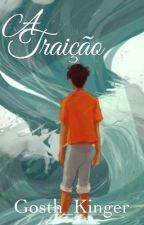 A Traição // Percy Jackson by Gosth_Kinger
