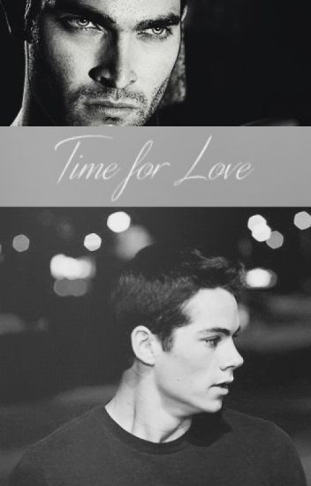 Time For Love ( Sterek )