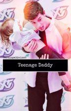 Teenage Daddy; s.m by twerkingwithviners