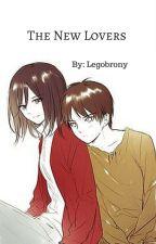 The New Lovers (Eren X Mikasa) by MikorinForAnime