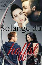 Solange du hoffst {Mario Götze u.A.} by 20kara09