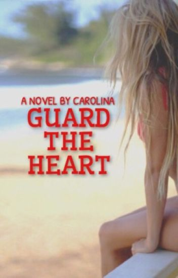 Guard the Heart