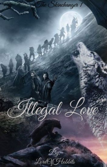 Illegal love ~ the skinchanger book 1