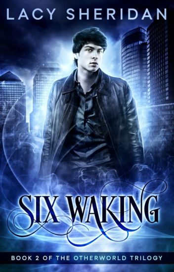 Six Waking: Book 2 of the Otherworld Trilogy (Free Sample)