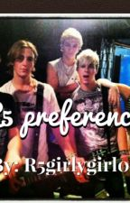 R5 preferences by Rikers_angel9102