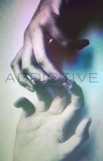 addictive ✑ styles au