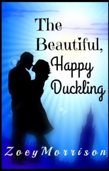 The Beautiful, Happy Duckling