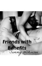 Friends With Benefits (s.w.) by mrsgilinsky4L