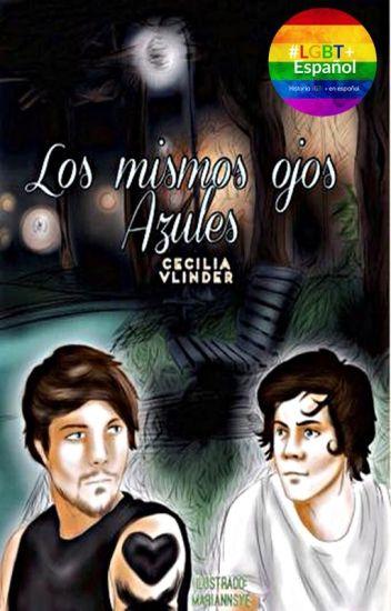 LOS MISMOS OJOS AZULES (Larry Stylinson)