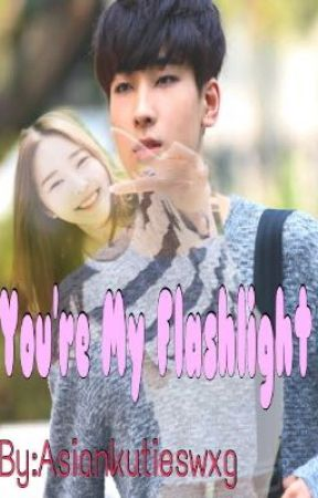 You're My Flashlight by AsianKutieSwxg
