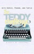 The Teddy Challenge by TheTeddyChallenge