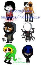 Creepypasta Imagines/ Preferences by OhhhBianca