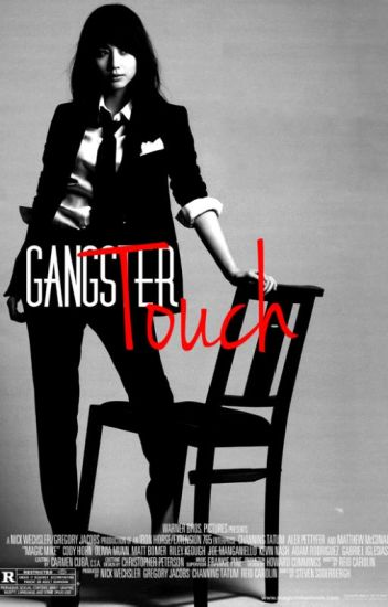 Gangsters Touch (ONGOING)