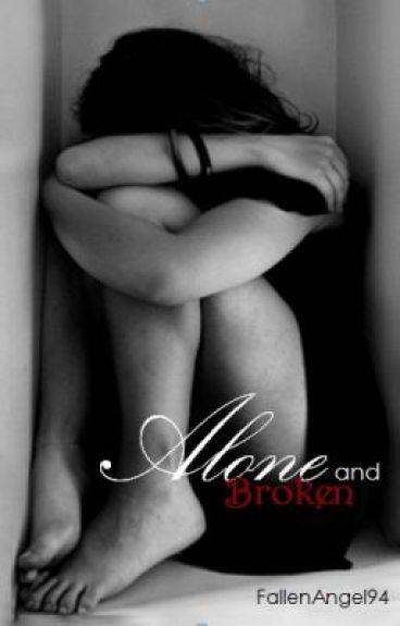 Alone and Broken by FallenAngel94