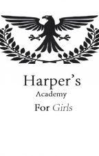 Harper's: Academy For Girls by MiZzYx1991