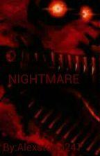 NIGHTMARE by Alexstorm247