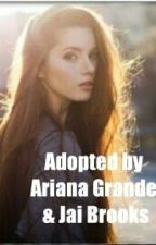 Adopted By Ariana Grande & Jai Brooks by Janoskians_Lover_123