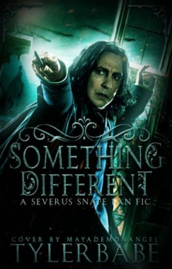 Something Different. (Severus Snape/Student Story)