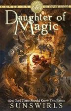 Daughter of Magic by SunSwirls