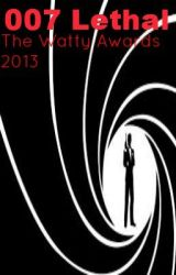 Lethal- 007 FanFic- James Bond by Dramaxxur