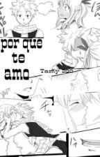 Porque te amo 《 One Shot / Nalu 》 by tamy200