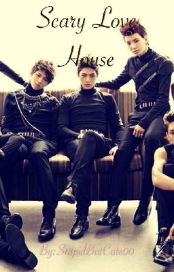 Scary Love House ( Infinite L Kim Myungsoo FanFiction )
