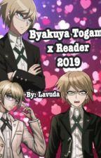 You're Mine (Byakuya Togami X Reader) by Karinahernettaaa